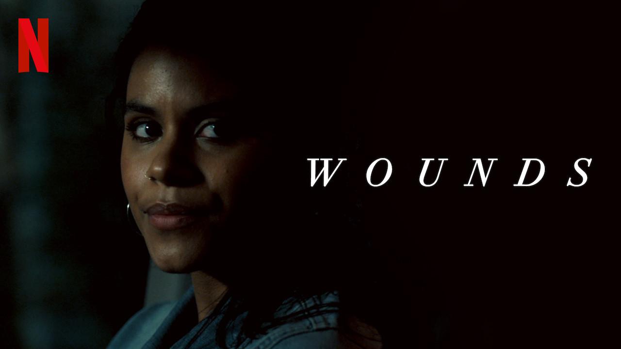 Wounds on Netflix UK