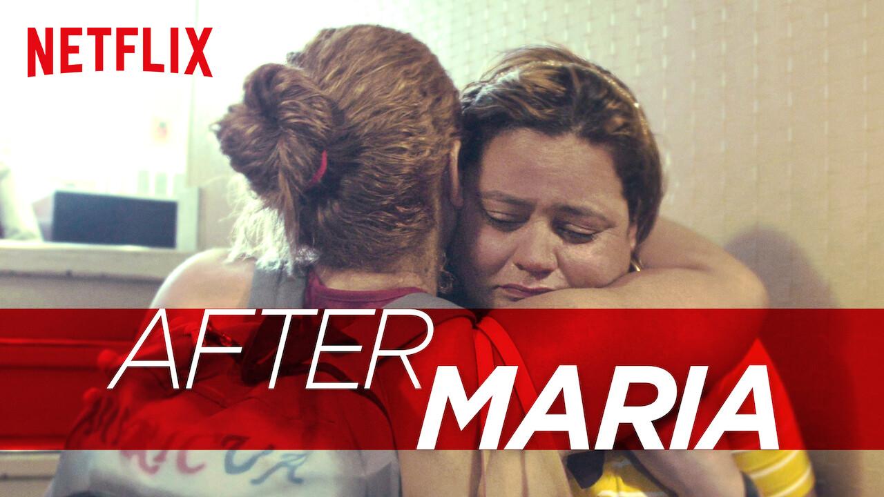 After Maria on Netflix UK