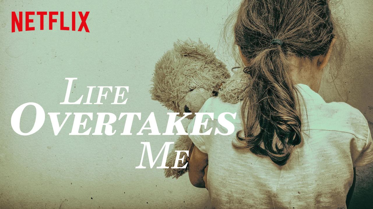 Life Overtakes Me on Netflix UK