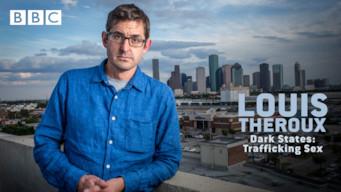 Louis Theroux: Dark States - Trafficking Sex (2017)