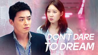 Don't Dare to Dream (2016)