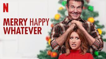 Merry Happy Whatever (2019)