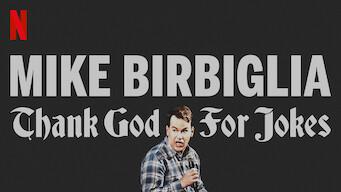 Mike Birbiglia: Thank God for Jokes (2017)