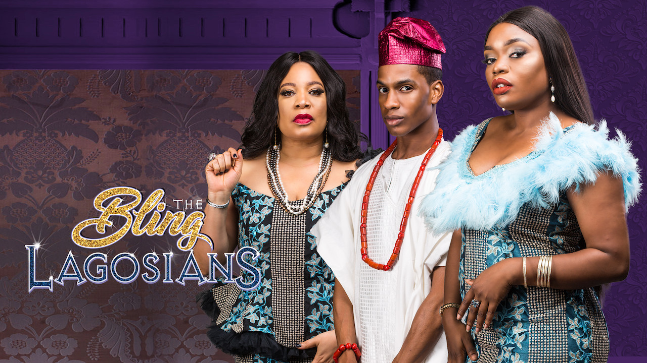 The Bling Lagosians on Netflix UK