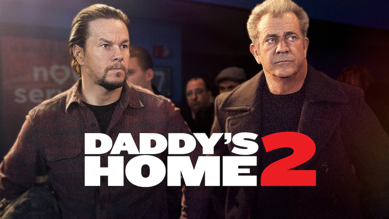 Daddy's Home 2 on Netflix UK