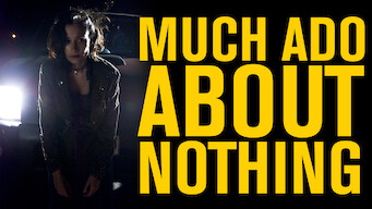 Much Ado About Nothing (2016)