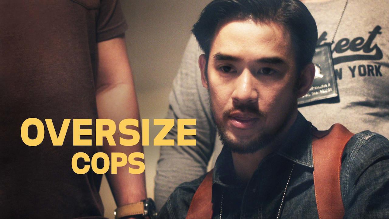 Oversize Cops on Netflix UK