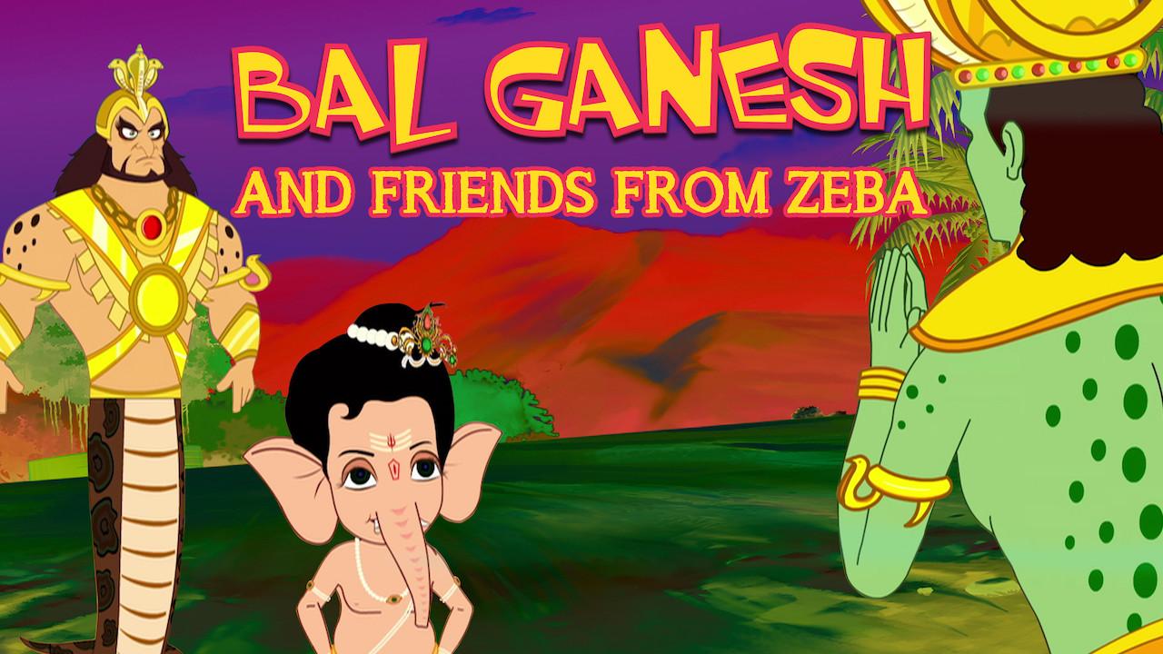 Bal Ganesh and friends from Zeba on Netflix UK