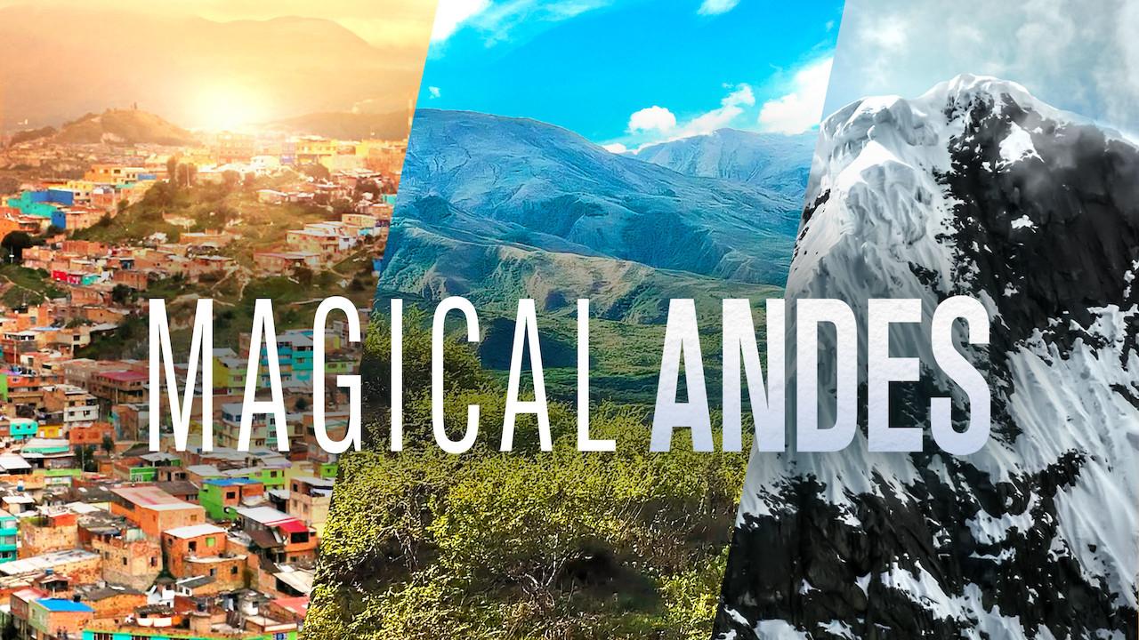 Magical Andes on Netflix UK