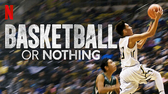 Basketball or Nothing (2019)