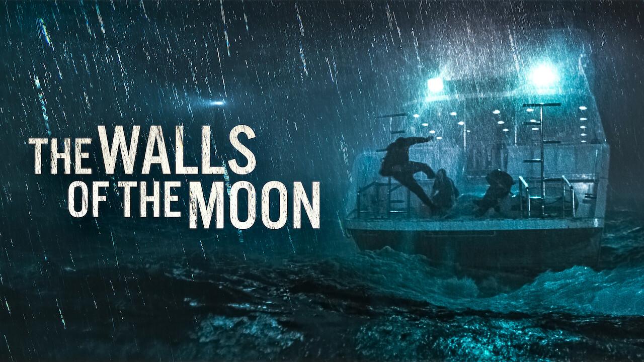 The Walls of the Moon on Netflix UK