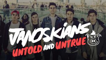 Janoskians: Untold and Untrue (2016)