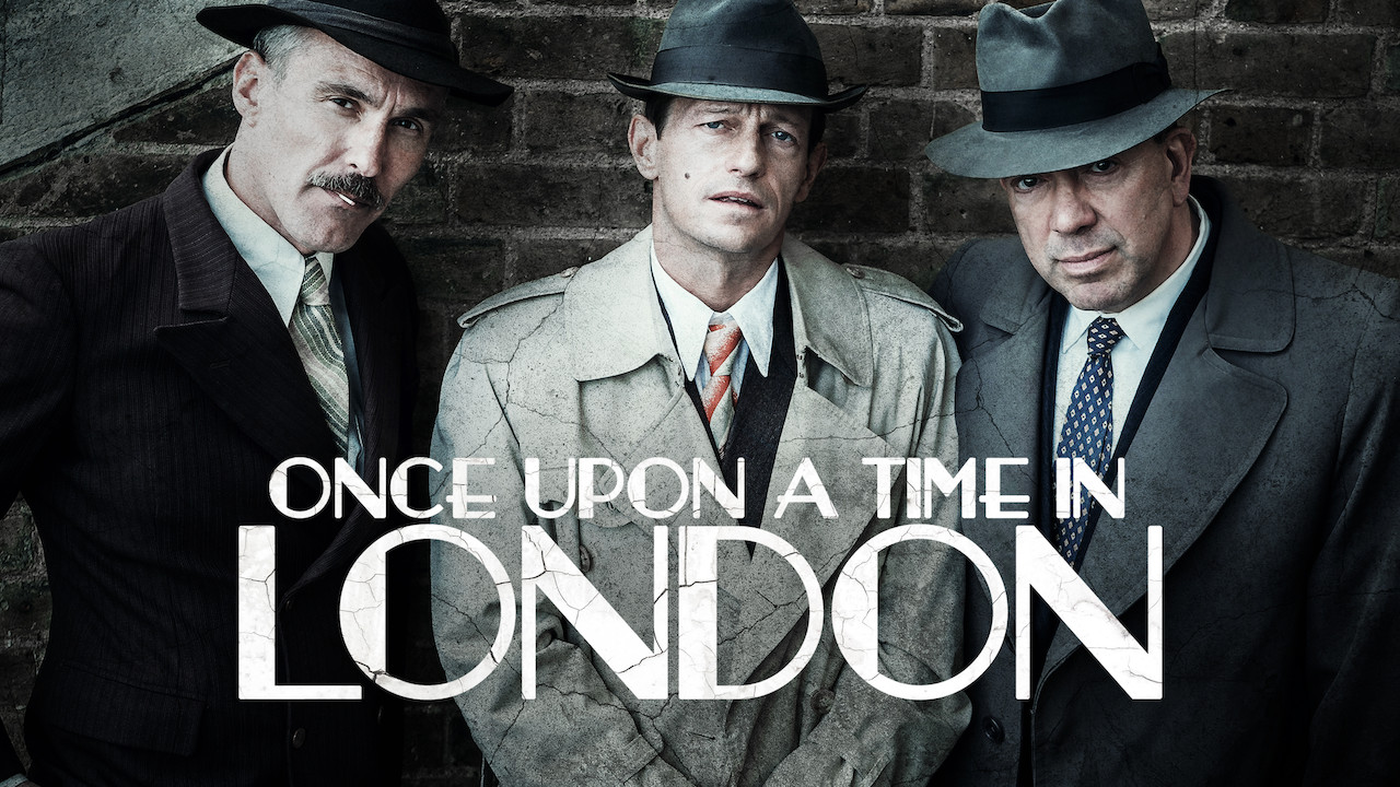 Once Upon a Time in London on Netflix UK