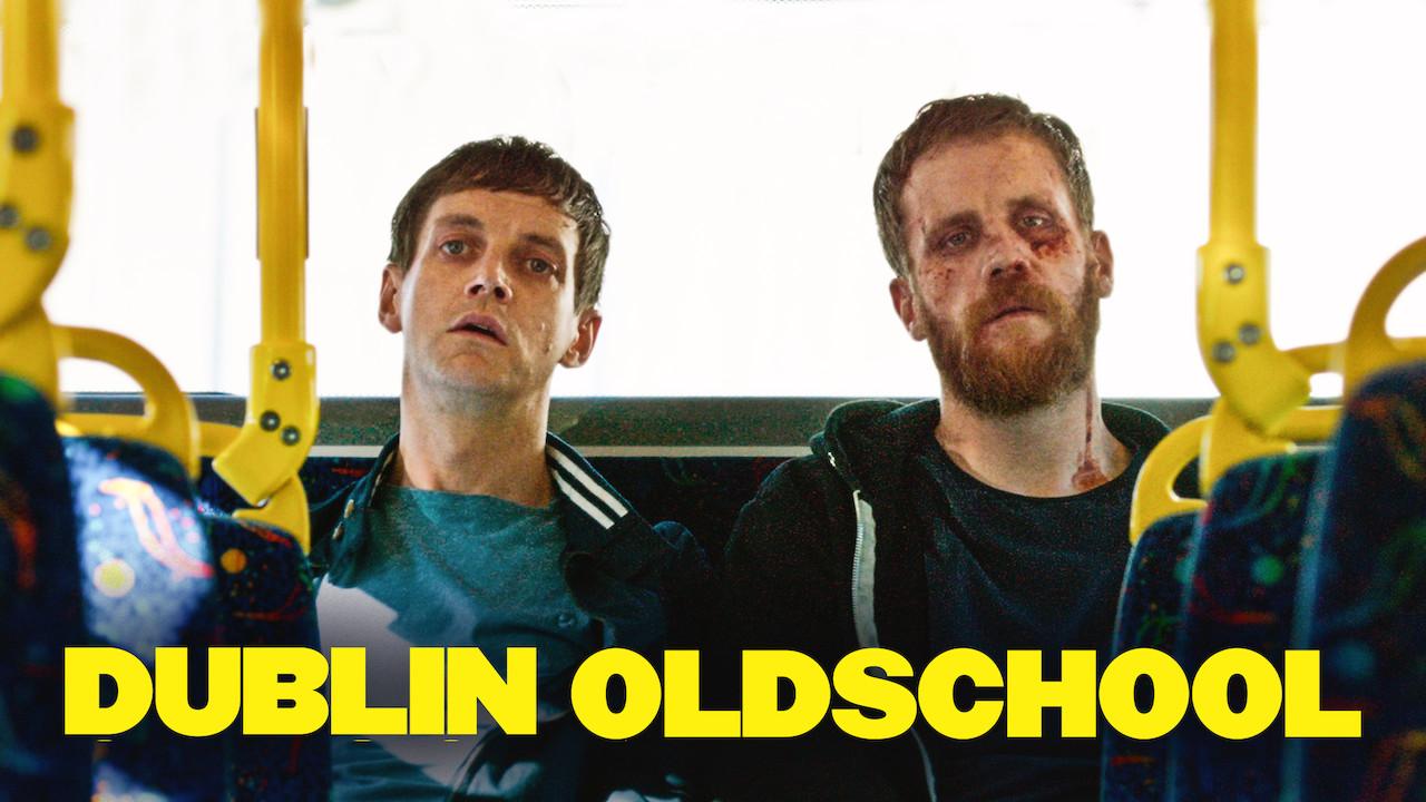 Dublin Oldschool on Netflix UK