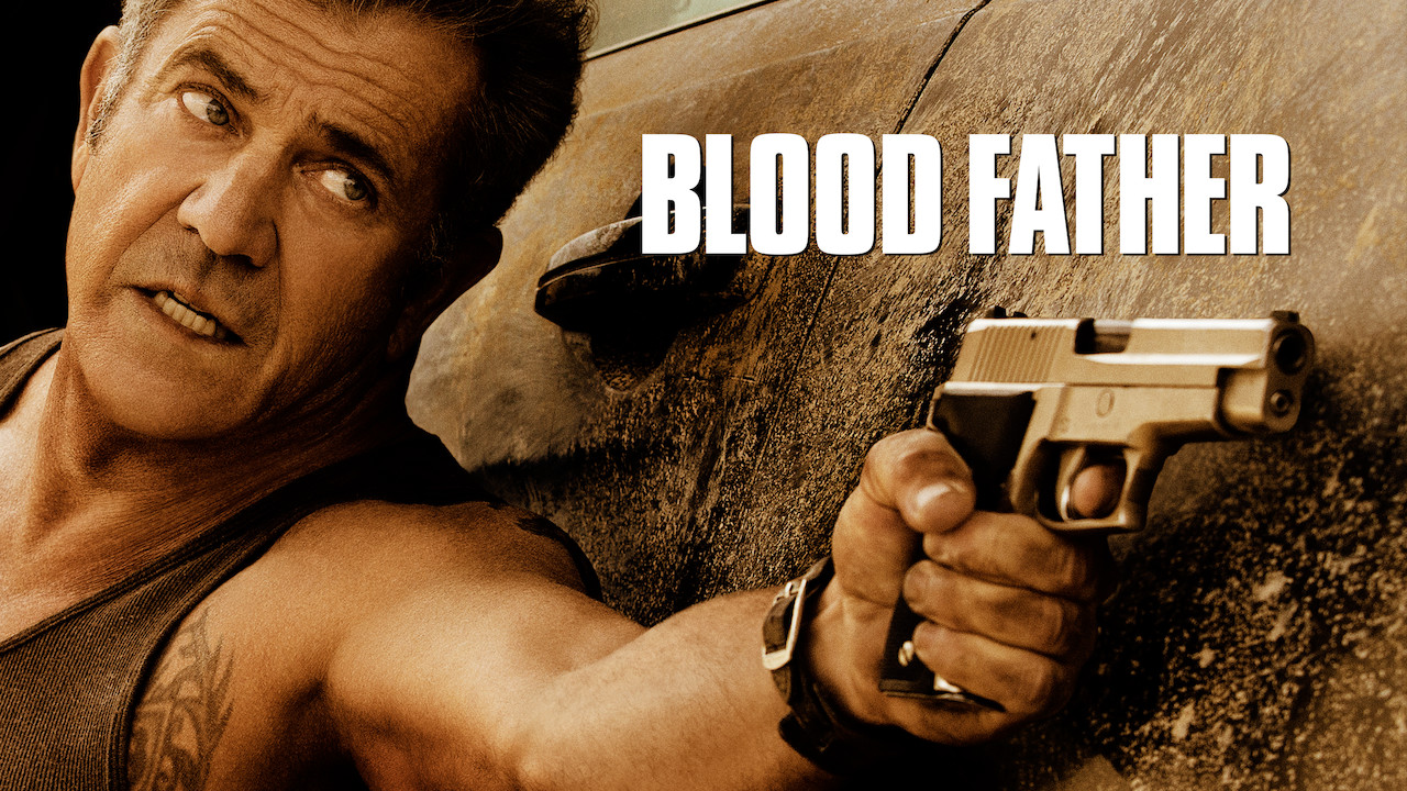 Blood Father on Netflix UK