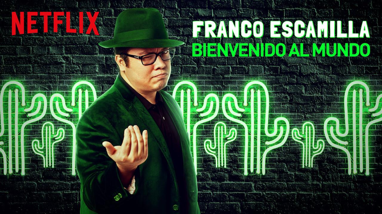 Franco Escamilla: Bienvenido al mundo on Netflix UK
