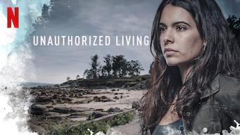 Unauthorized Living (2018)