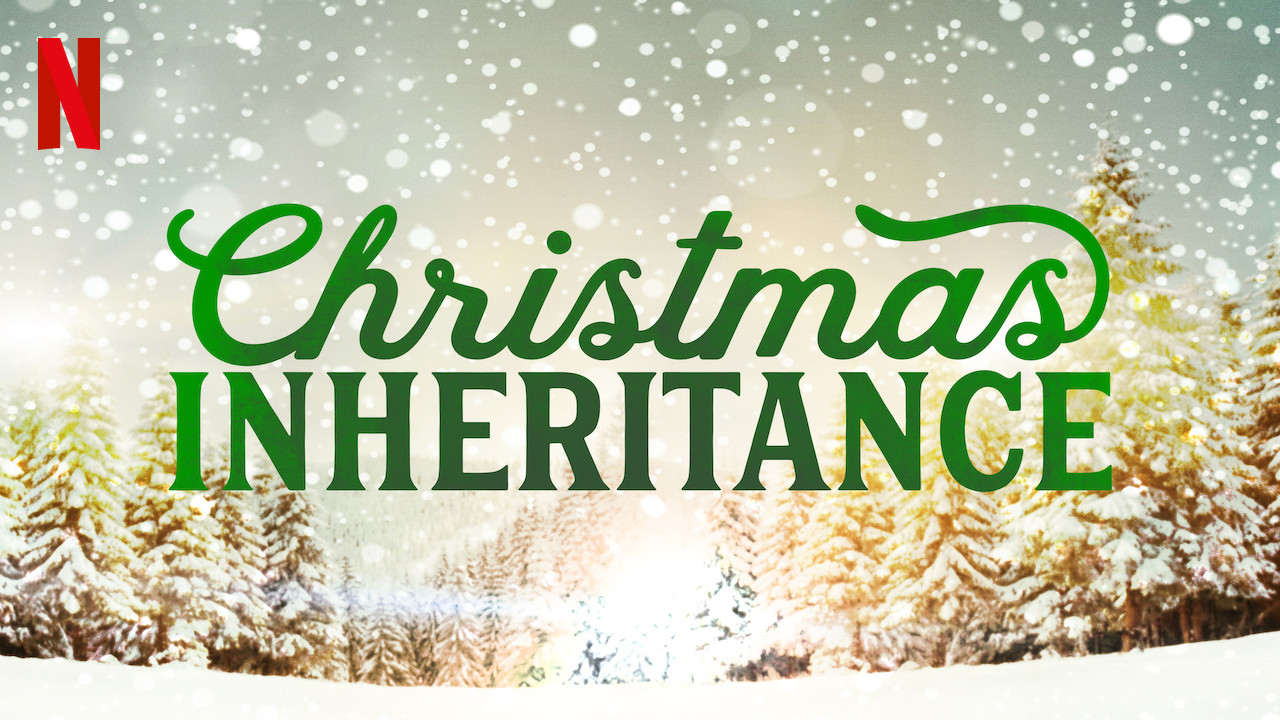 Christmas Inheritance Trailer.Is Christmas Inheritance 2017 Available To Watch On Uk