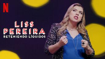 Liss Pereira: Reteniendo líquidos (2019)