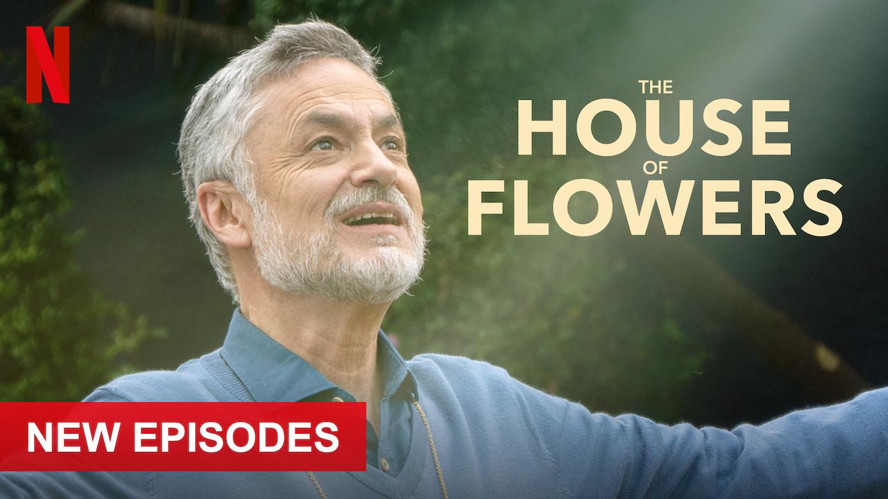 The House of Flowers on Netflix UK