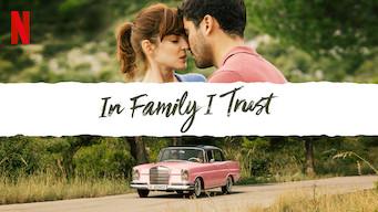 In Family I Trust (2018)