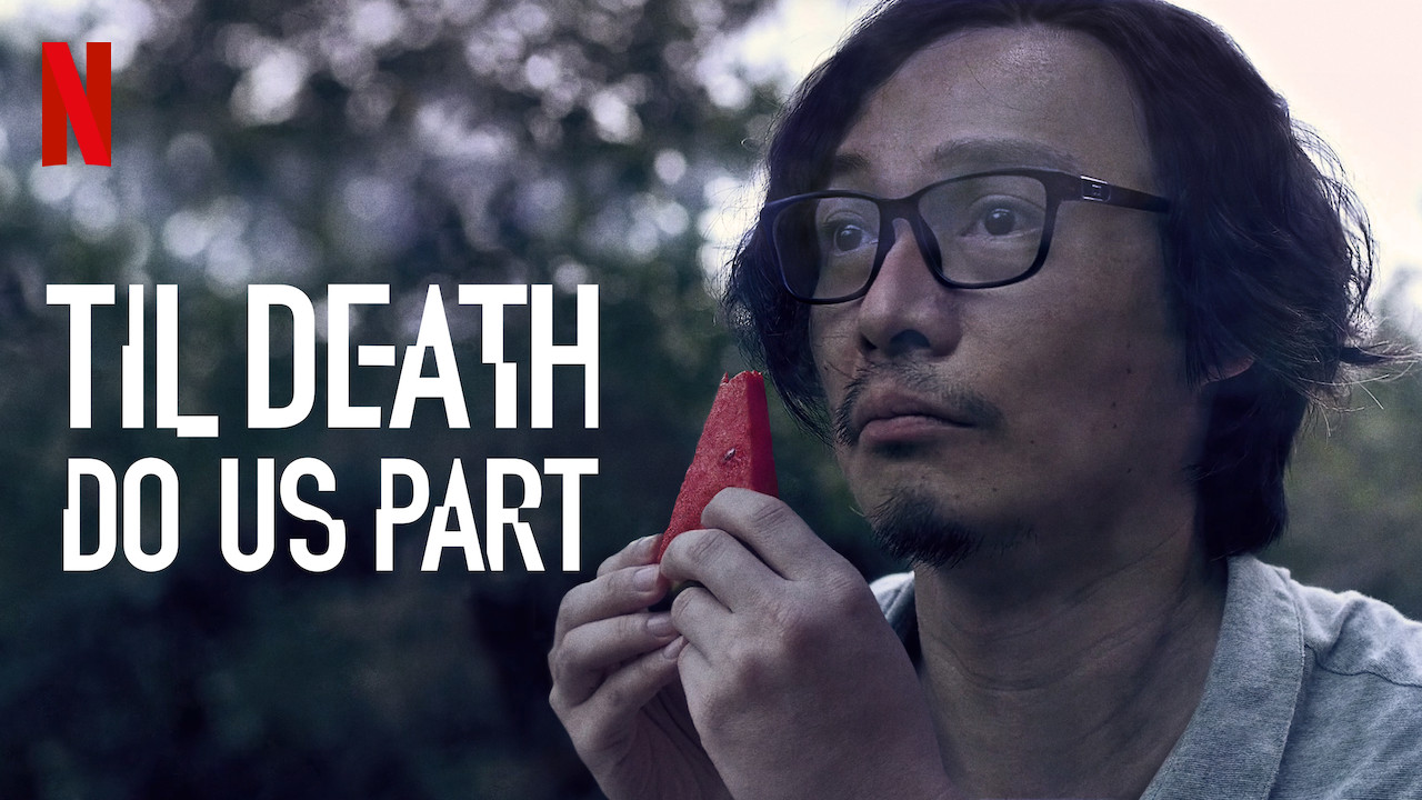 Til Death Do Us Part on Netflix UK