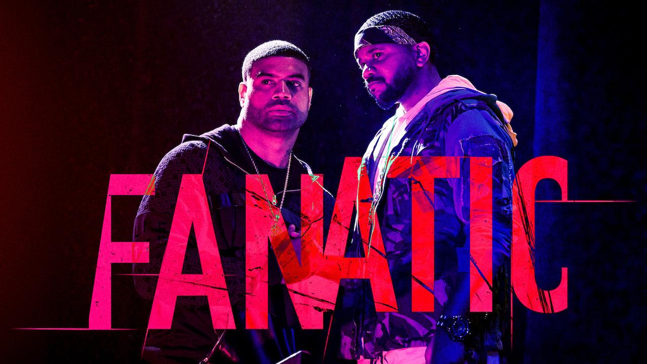 Fanatic on Netflix UK