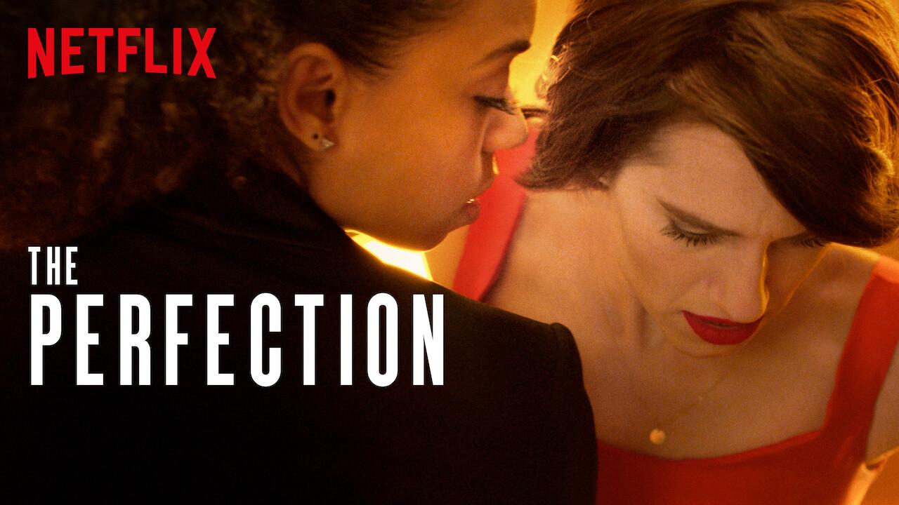 The Perfection on Netflix UK