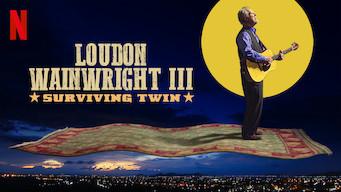 Loudon Wainwright III: Surviving Twin (2018)
