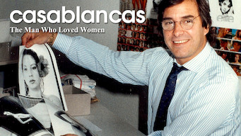 Casablancas: The Man Who Loved Women (2016)