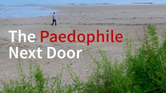 The Paedophile Next Door (2014)