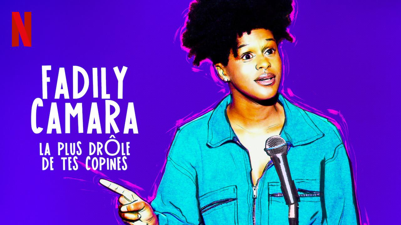 Fadily Camara : La plus drôle de tes copines on Netflix UK