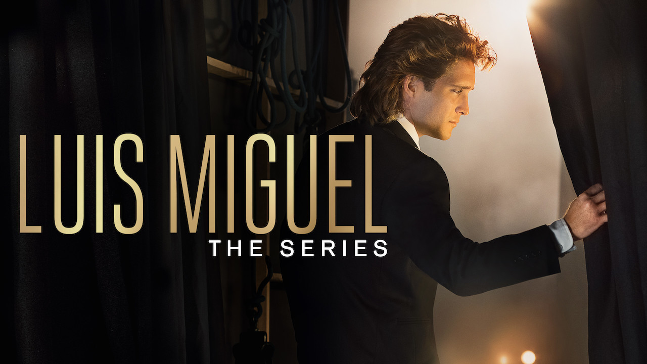 Luis Miguel - The Series on Netflix UK
