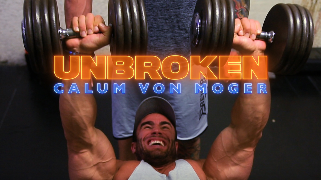Calum von Moger: Unbroken on Netflix UK