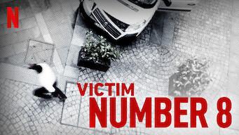 Victim Number 8 (2018)