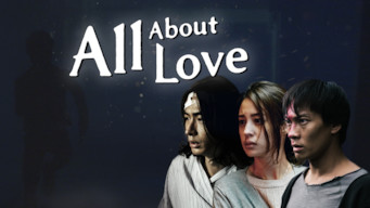 All About Love (2017)