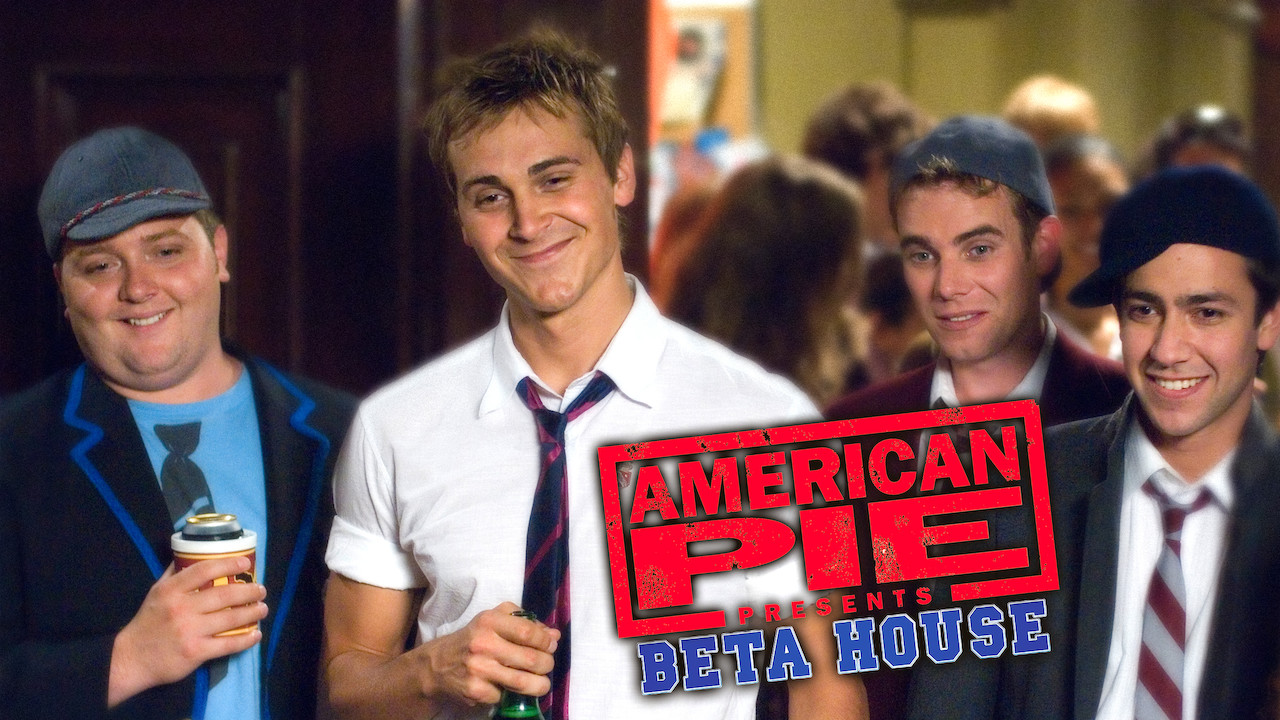 American Pie Presents Beta House Sex Scene is 'american pie presents: beta house' (2007) available to