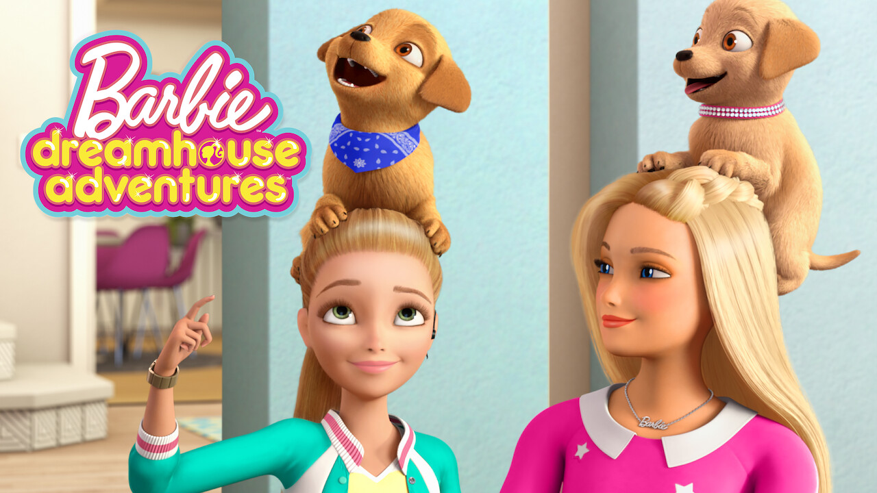 Barbie Dreamhouse Adventures on Netflix UK