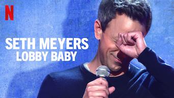 Seth Meyers: Lobby Baby (2019)