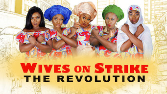 Wives on Strike: The Revolution (2017)