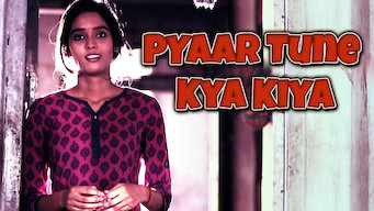 Pyaar Tune Kya Kiya (2014)