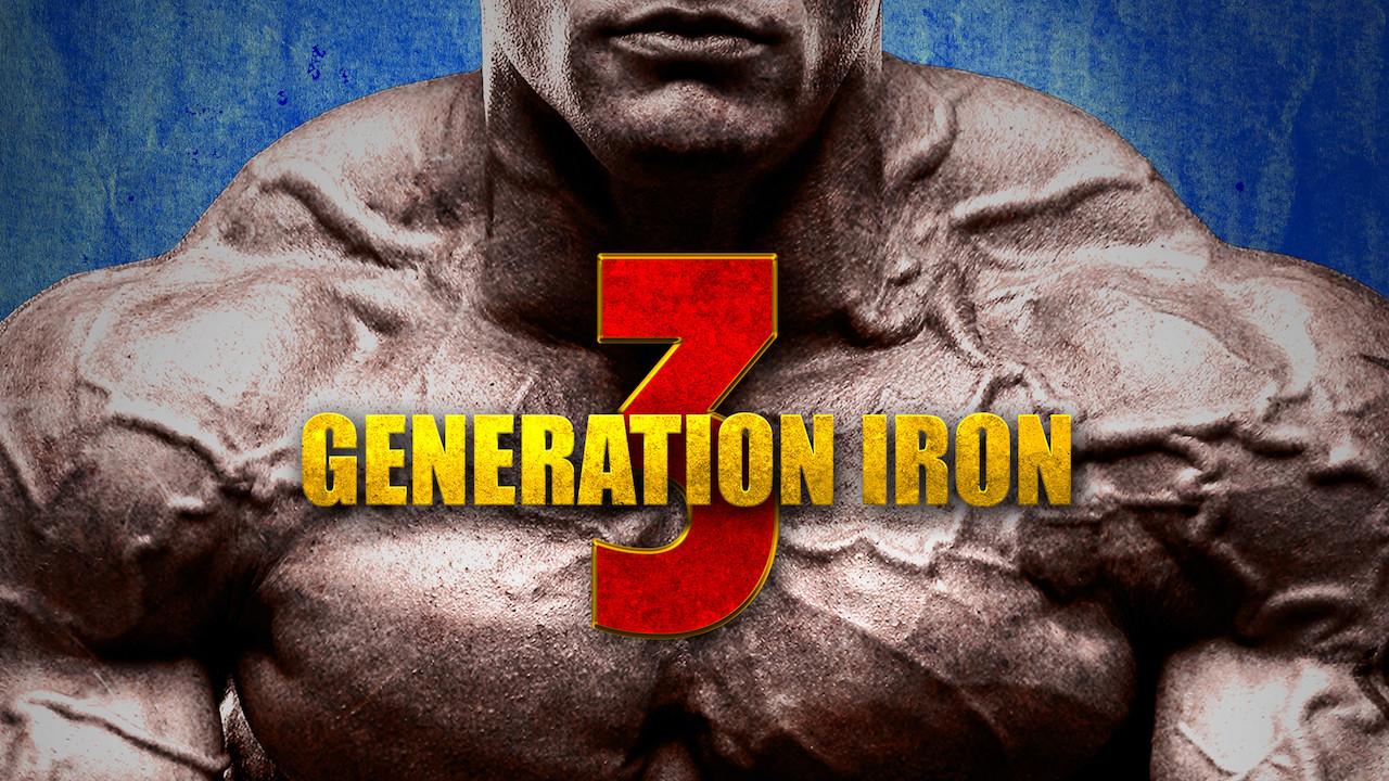 Generation Iron 3 on Netflix UK