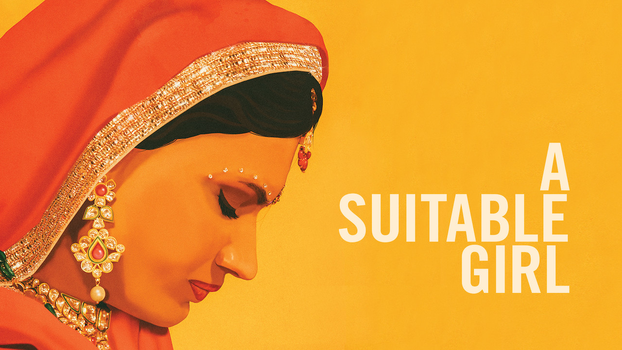 A Suitable Girl on Netflix UK