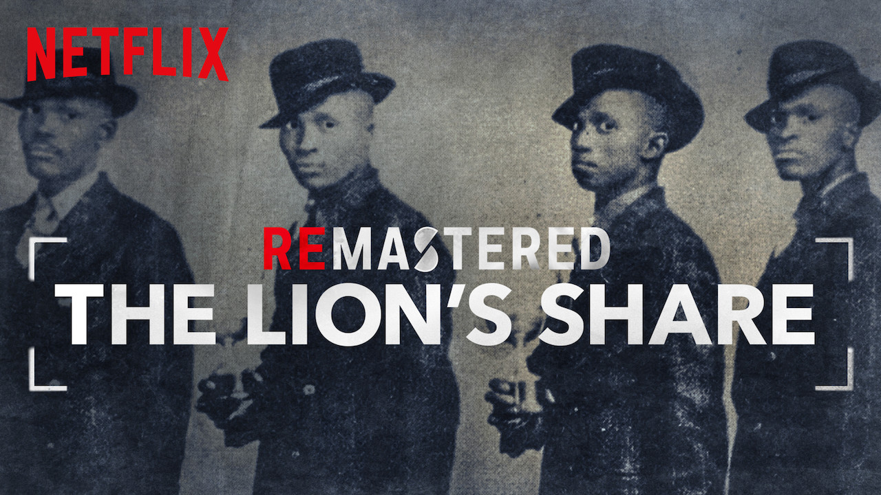 ReMastered: The Lion's Share on Netflix UK