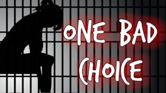 One Bad Choice (2015)