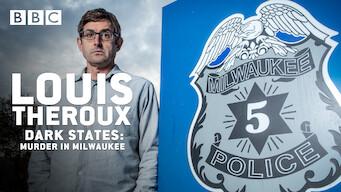 Louis Theroux: Dark States - Murder in Milwaukee (2017)