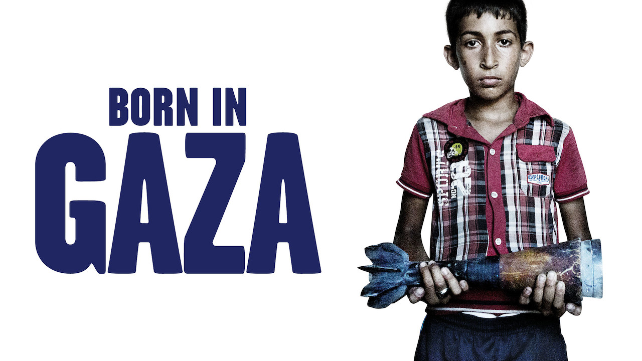 Born in Gaza on Netflix UK