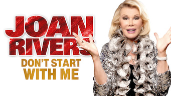Joan Rivers: Don't Start with Me (2012)