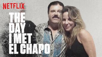 The Day I Met El Chapo (2017)