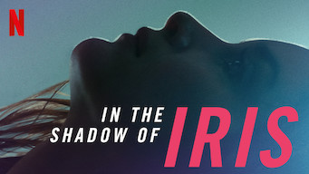 In the Shadow of Iris (2016)